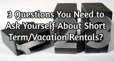3_questions_to_ask_about_vacation_rental_property_homes_condos