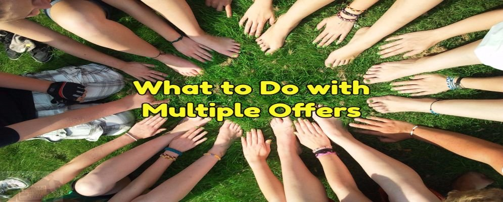 what to do with multiple offers