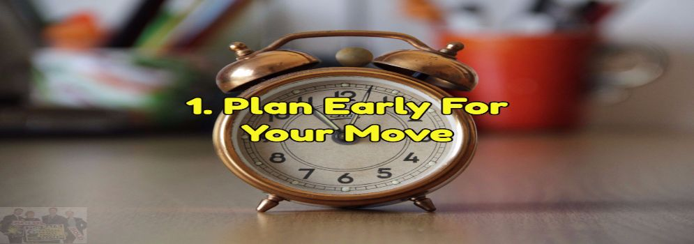 plan early for your move