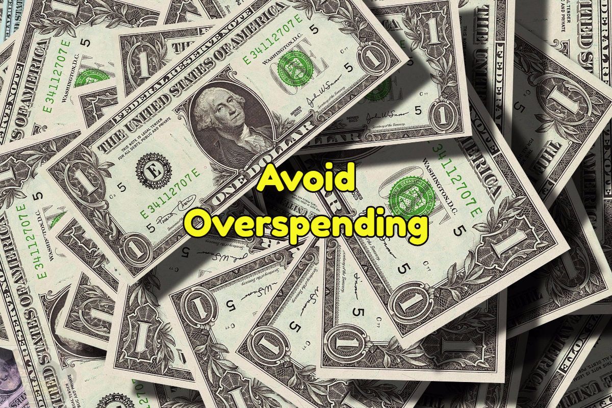 Overspending on your new home is to be avoided