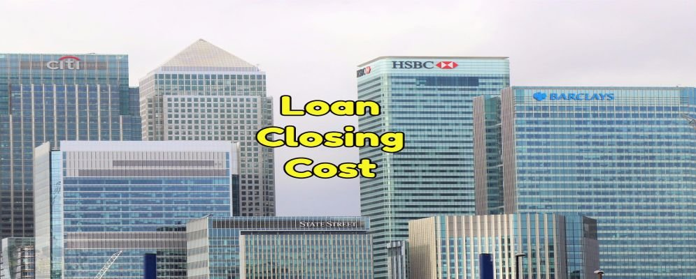 loan cost when closing on a home