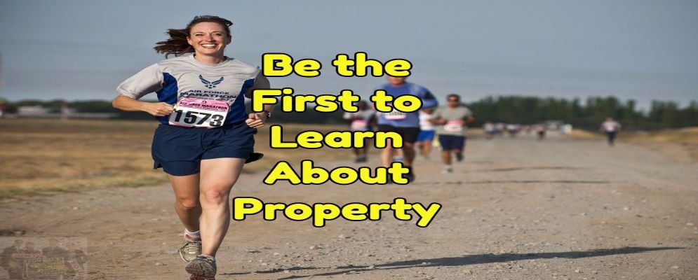 be the first to learn about property