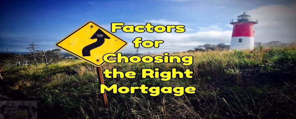 how to choose the right mortgage
