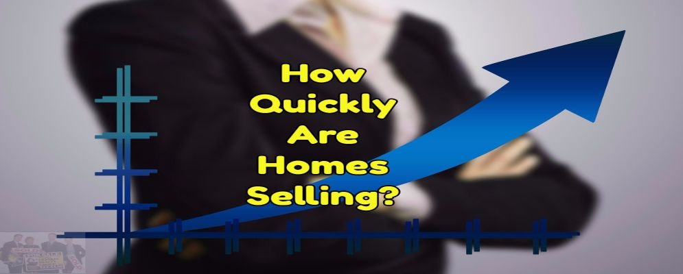 how quickly are homes wselling is a market indicator