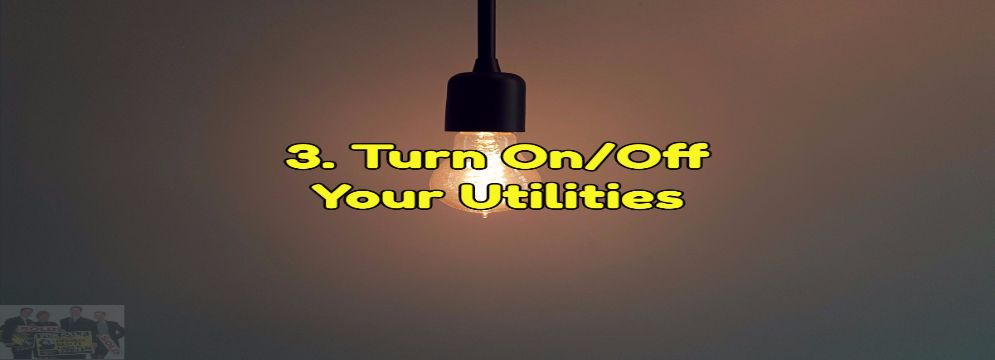 Turn on your utilities after your close on your new home