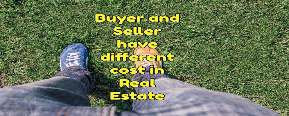 buyers and sellers have different real estate closing costs