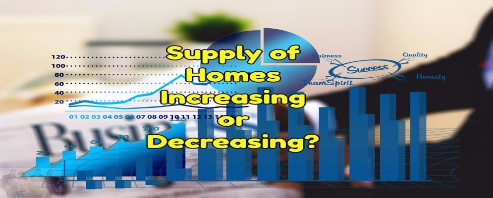 supply of homes effects the market