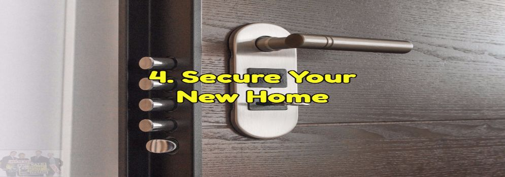 After closing secure your new home