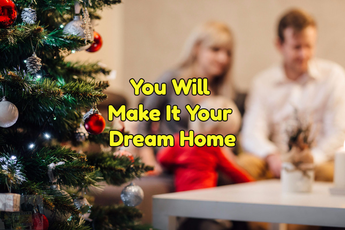 Make your new home your dream home