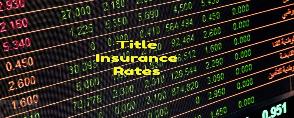 real estate title insurance rates