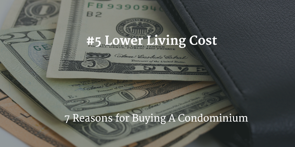 condo living has lower cost