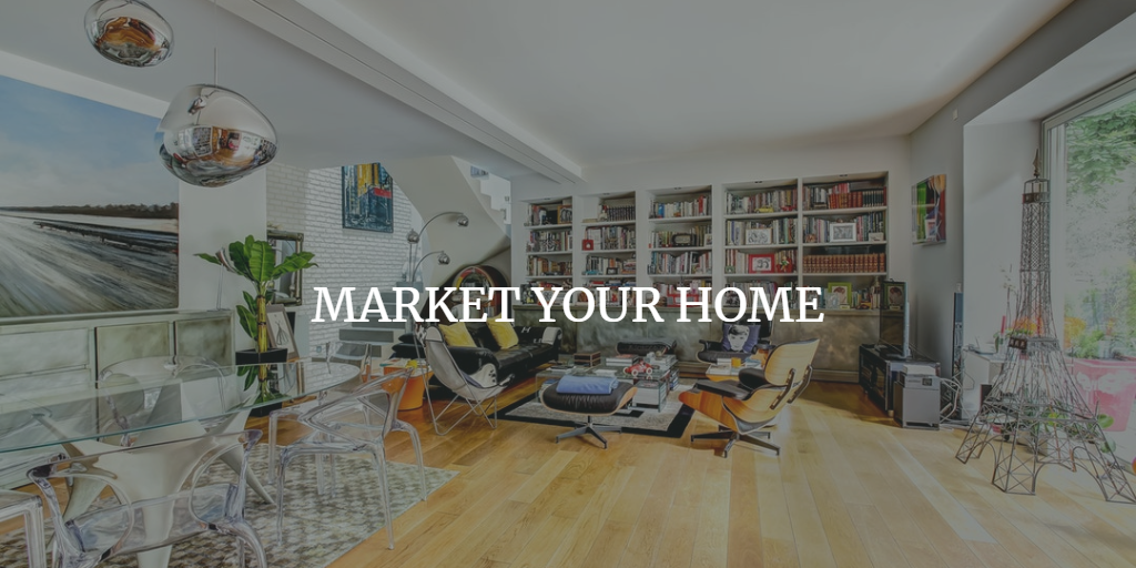 MARKET YOUR HOME