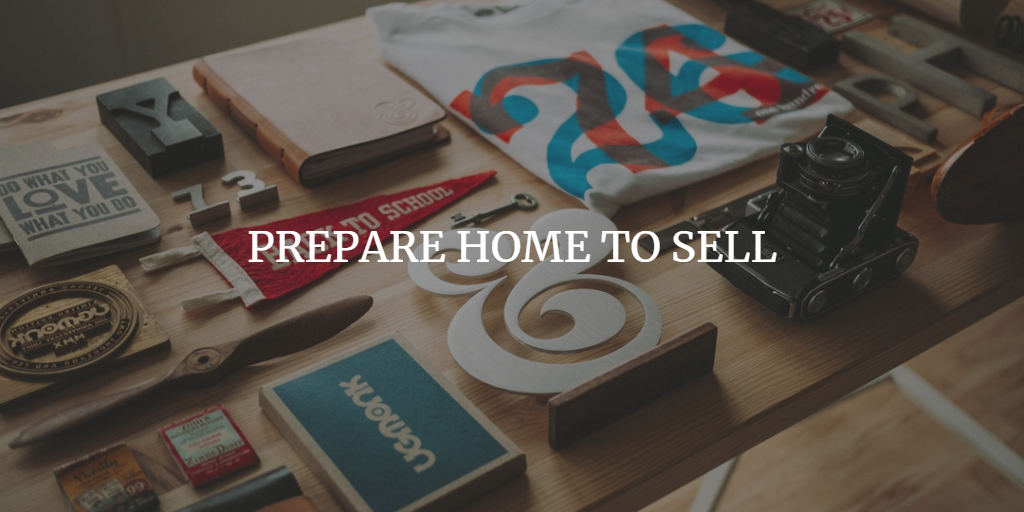 PREPARE HOME TO SELL