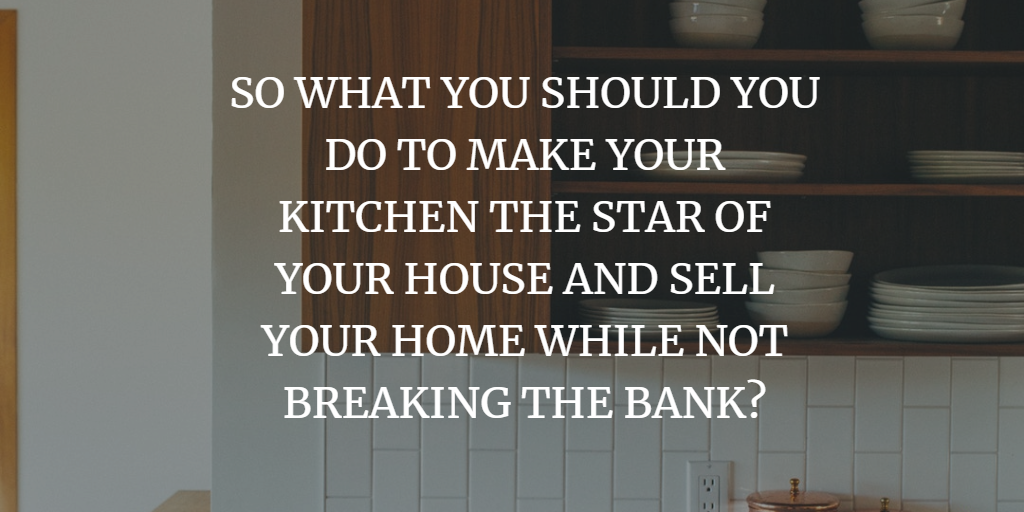 SELL YOUR HOME WHILE NOT BREAKING THE BANK